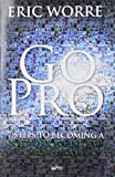 Go Pro: 7 Steps to Becoming a Network Marketing Professional (Englisch) Taschenbuch...